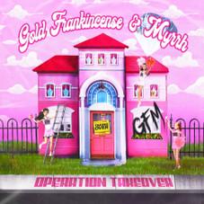 Gold, Frankincense, & Myrrh - Operation Take Over EP