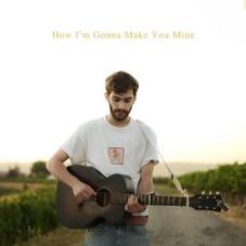 "Adar Alfandari - ""How I'm Gonna Make You Mine"" - Single"