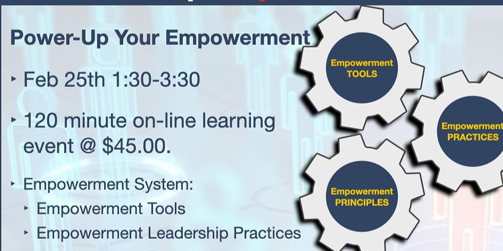 "Online ""Power-Up"" Your Empowerment 2.25.21 1:30-3:30pm est."