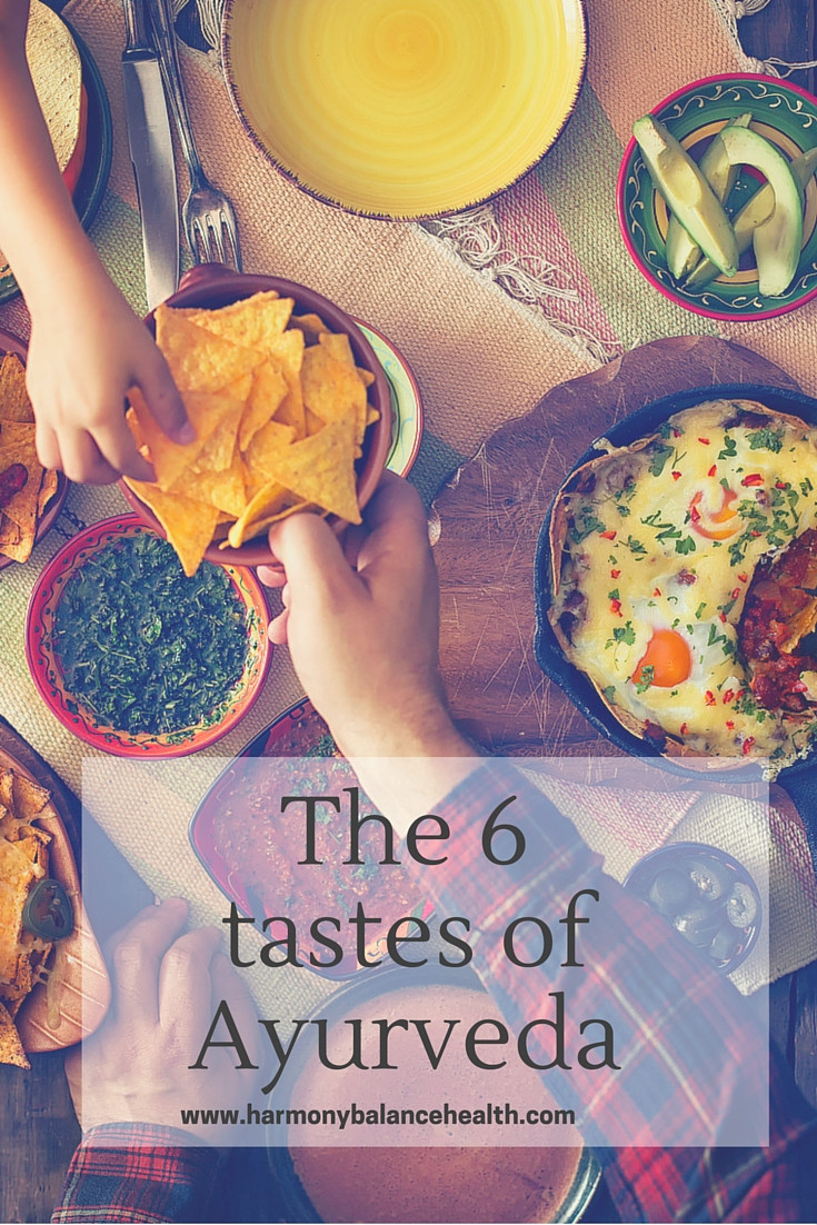 The six tastes and Ayurveda