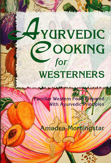 Ayurvedic Cooking Western Style
