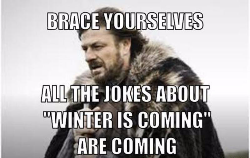 resized_winter-is-coming-meme-generator-brace-yourselves-all-the-jokes-about-win