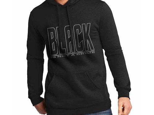 Black is Not a Crime Unisex Hooded Sweatshirt