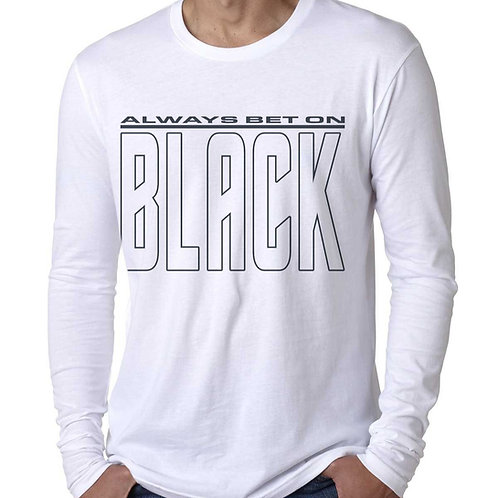 Always Bet on Black (NB) Men's Long Sleeve T-Shirt