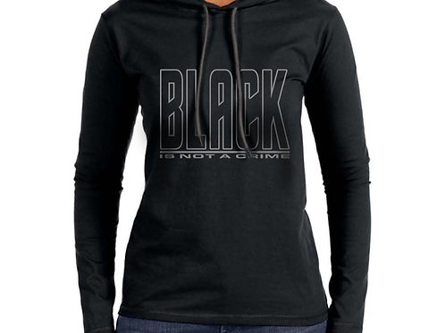 Black is Not a Crime Women's Hooded T-Shirt