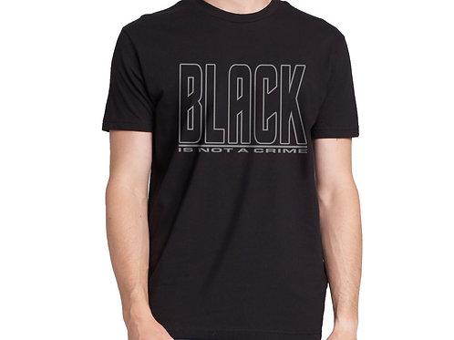 Black is Not a Crime Men's T-Shirt