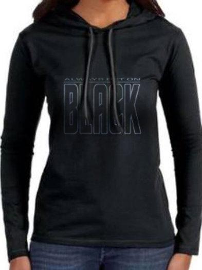 Always Bet on Black Women's Hooded T-Shirt