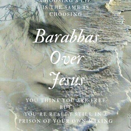 Choosing Barabbas