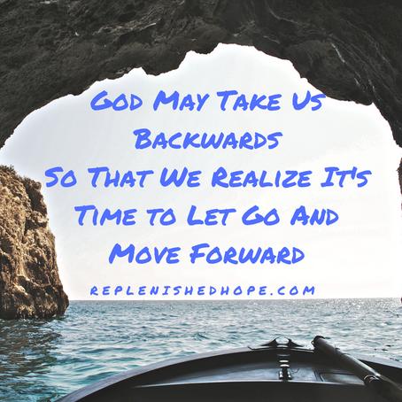 God May Take Us Backwards