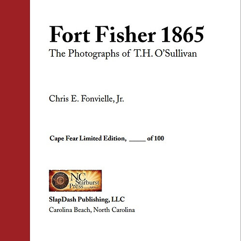Fort Fisher 1865 (Limited Edition Leather-Bound)