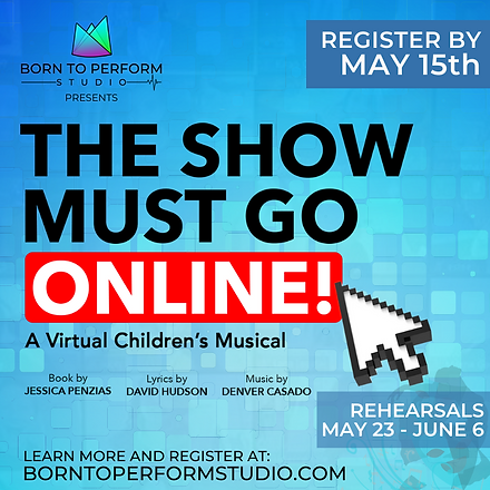 THE SHOW MUST GO ONLINE (1).png