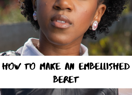 How to Make an Embellished Beret