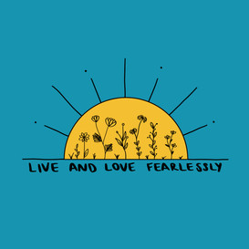 Live and Love Fearlessly