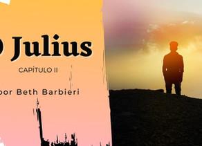 O Julius cap. 2 - Nos tempos da Inconfidência I