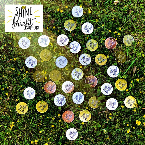 Shine Bright Badges