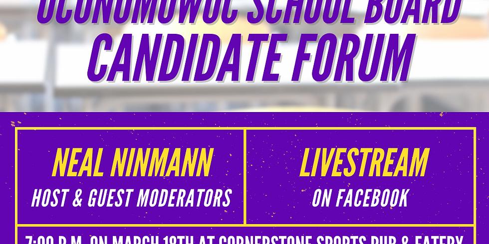Oconomowoc School Board Candidate Forum