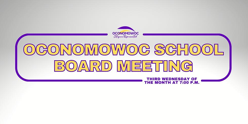 Oconomowoc School Board Meeting - July