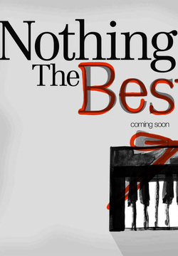 Nothing But The Best (2007)
