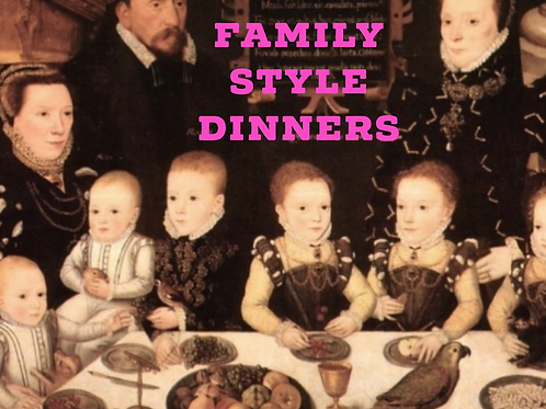 Family Style Dinners