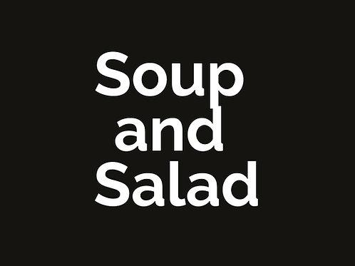 Soup and Salad*
