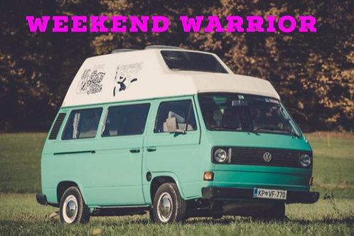 Weekend Warrior - Coming Soon!
