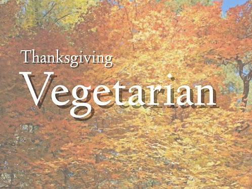 Thanksgiving Vegetarian  / 3 Courses