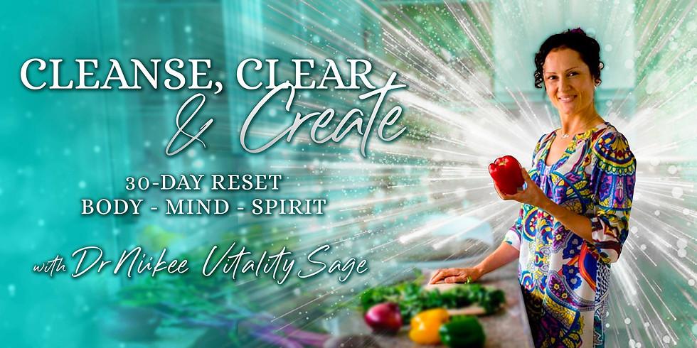 Cleanse, Clear & Create