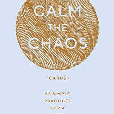 Calm The Chaos Cards