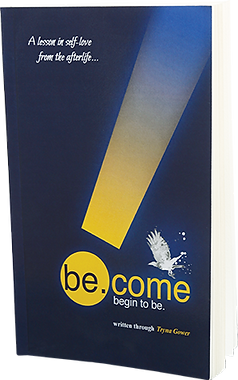 be.come: begin to be. by Tryna Gower
