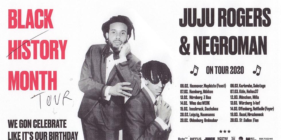 "JuJu Rogers & Negroman - ""Black History Month"" Tour 2020"