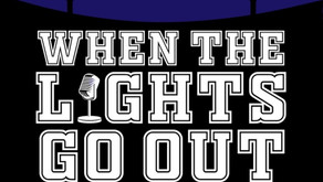 WHAT TO DO WHEN THE LIGHTS GO OUT...