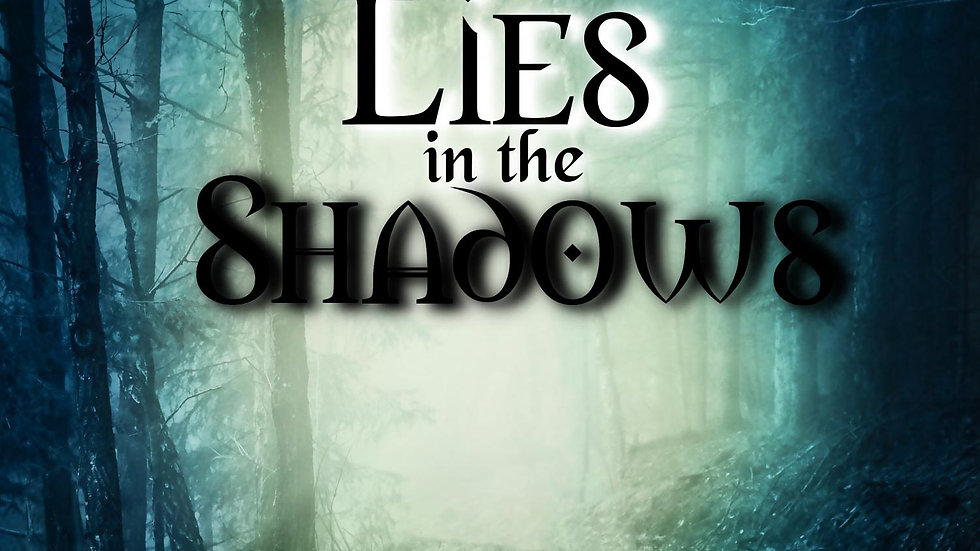 Lies in the Shadows