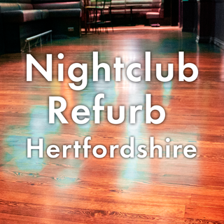 Nightclub refurb Hertfordshire.png