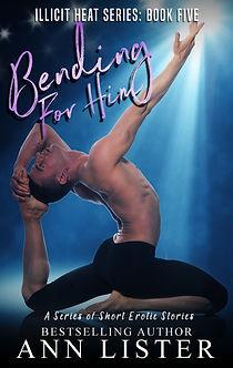 Bending For Him - 5 Cover.jpg