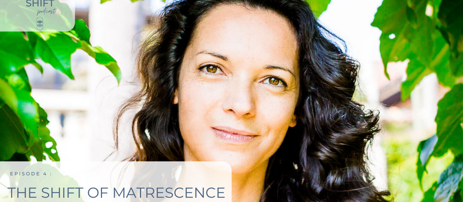 4: The Shift of Matrescence with Elise Clement