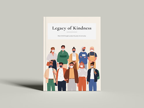 Legacy of Kindness Publication