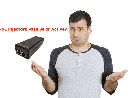 POE Injectors Passive or Active?