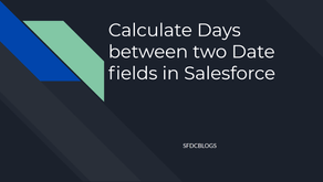 Calculate Days between two Date fields in Salesforce
