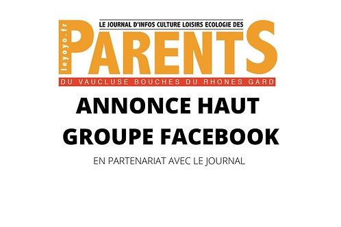 Pub / Annonce haut d'un groupe Facebook parents