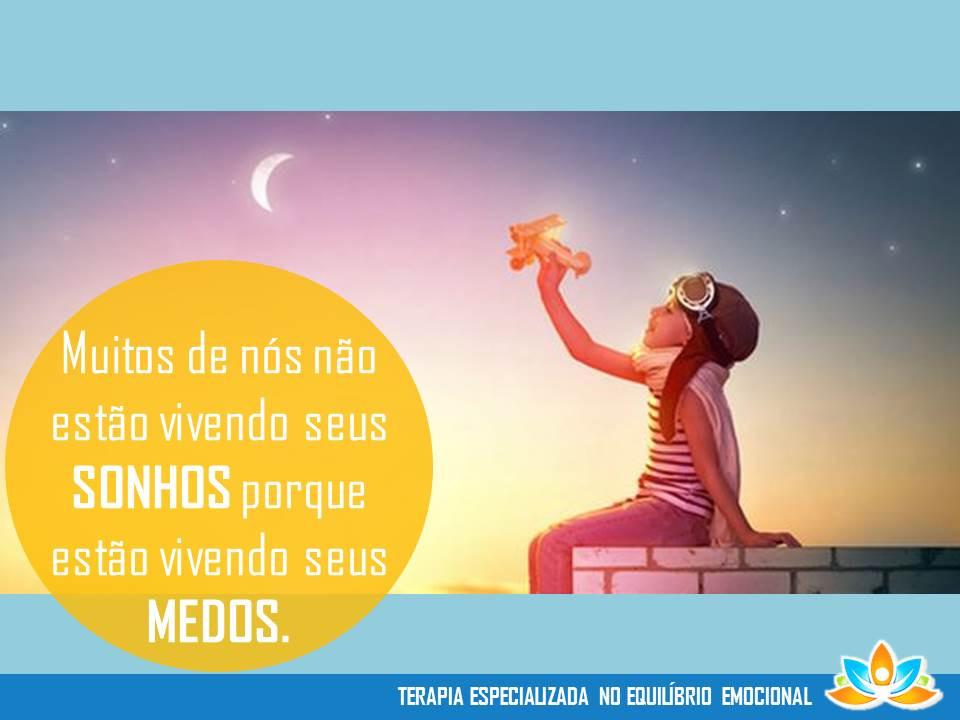 Viva seus sonhos!