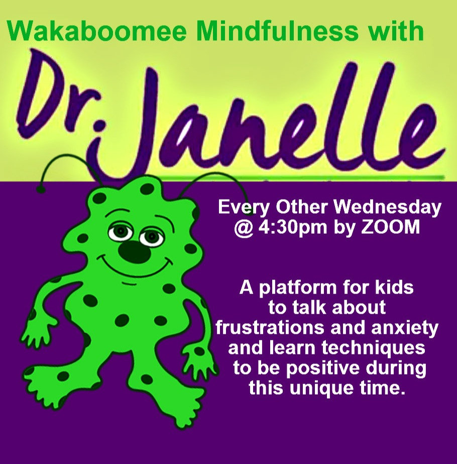 Wakaboomee Mindfulness with Dr. Janelle