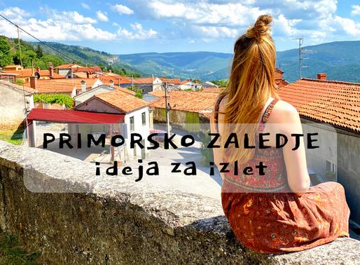 Primorsko zaledje - ideja za izlet