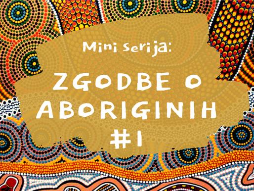 Zgodbe o Aboriginih #1