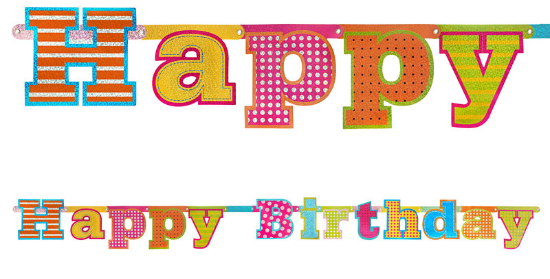 Banner Happy Birthday, made of holographic paper, size 16x166 centimeters.