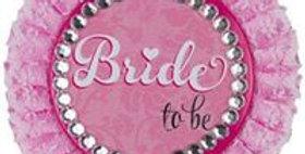 "Deluxe ""Bride to Be"" Badge - 11cm - Hen Party Accessories"