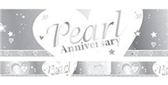 30th Pearl Wedding Anniversary Banner - 2.7m (each)
