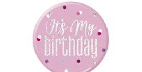 Pink Birthday Glitz Its my Birthday Badge - 7cm (each)