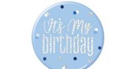 Blue Birthday Glitz Its my Birthday Badge - 7cm (each