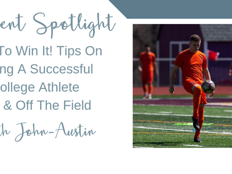 In It To Win It! Tips On Being A Successful College Athlete On & Off The Field