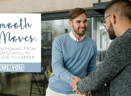 Smooth Moves: Transitioning from High School to College to Career